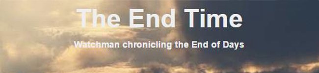 The End Time blog